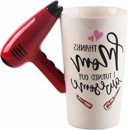 Blow Dryer Handle Thanks Mom I Turned Out Awesome Red 16 oun